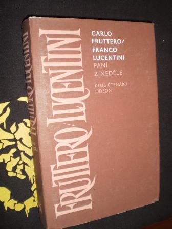 PANÍ Z NEDĚLE - Carlo Fruttero,Franco Lucentini