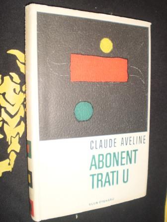 ABONENT TRATI U - Claude Aveline