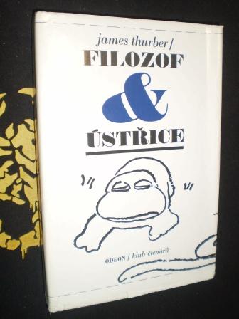FILOZOF & ÚSTŘICE - James Thurber