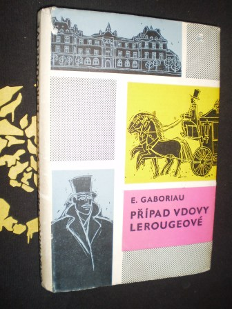 PŘÍPAD VDOVY LEROUGEOVÉ - E.Gaboriau