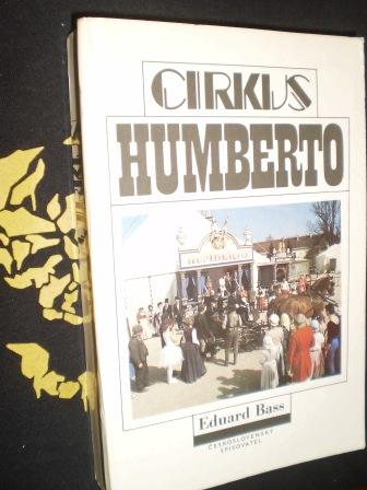 CIRKUS HUMBERTO - Eduard Bass