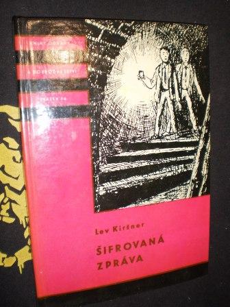 ŠIFROVANÁ ZPRÁVA - Lev Kiršner