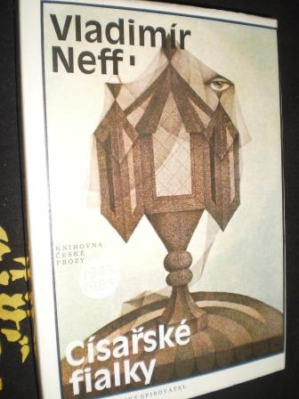 CÍSAŘSKÉ FIALKY - Vladimír Neff