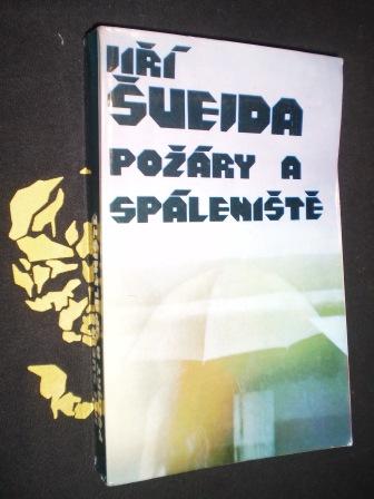 POŽÁRY A SPÁLENIŠTĚ - Jiří Švejda
